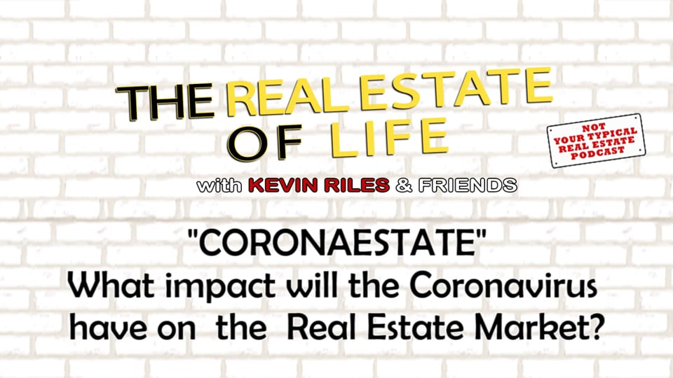CORONAESTATE – What impact will the Coronavirus have on the Real Estate Market